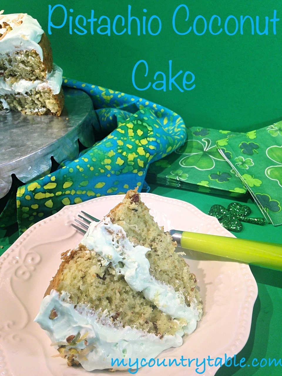 Pistachio Coconut Cake - My Country Table
